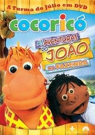Cocoricó - As Aventuras do João na Fazenda - Poster / Capa / Cartaz - Oficial 1