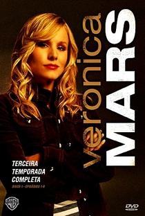 Veronica Mars: A Jovem Espiã (3ª Temporada) - Poster / Capa / Cartaz - Oficial 3