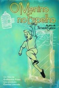 O Menino no Espelho - Poster / Capa / Cartaz - Oficial 2