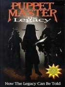 Puppet Master: The Legacy (Puppet Master: The Legacy)