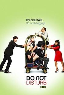 Do Not Disturb (1ª Temporada) - Poster / Capa / Cartaz - Oficial 1