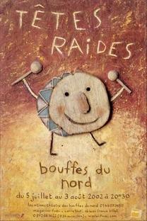 Têtes Raides - Bouffes Du Nord - Poster / Capa / Cartaz - Oficial 1