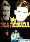 Dura Jornada - Poster / Capa / Cartaz - Oficial 1