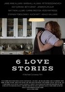 6 Love Stories (6 Love Stories)