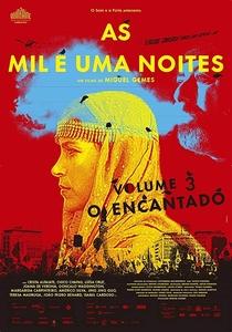 As Mil e Uma Noites: Volume 3, O Encantado - Poster / Capa / Cartaz - Oficial 2