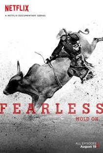 Fearless: 8 Segundos para a Glória - Poster / Capa / Cartaz - Oficial 1