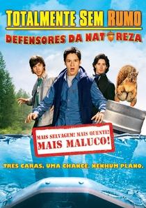 Totalmente Sem Rumo: Defensores da Natureza - Poster / Capa / Cartaz - Oficial 1