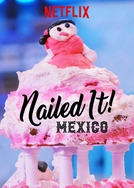 Mandou Bem - México (1ª Temporada) (Nailed It! Mexico (Season 1))