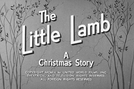 The Little Lamb: A Christmas Story (The Little Lamb: A Christmas Story)