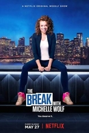 The Break com Michelle Wolf (The Break with Michelle Wolf)