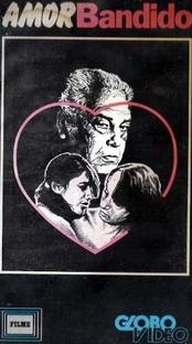Amor Bandido - Poster / Capa / Cartaz - Oficial 3