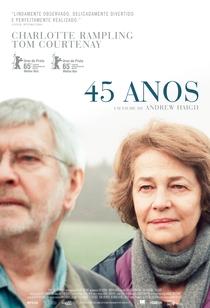 45 Anos - Poster / Capa / Cartaz - Oficial 4