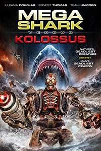 Mega Shark vs. Kolossus - Poster / Capa / Cartaz - Oficial 1