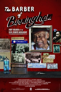 The Barber of Birmingham: Foot Soldier of the Civil Rights Movement - Poster / Capa / Cartaz - Oficial 1