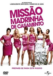 Missão Madrinha de Casamento - Poster / Capa / Cartaz - Oficial 7