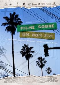 Filme Sobre um Bom Fim - Poster / Capa / Cartaz - Oficial 1