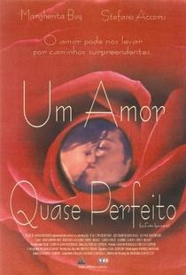 Um Amor Quase Perfeito - Poster / Capa / Cartaz - Oficial 2
