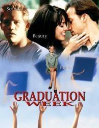 Graduation Week - Poster / Capa / Cartaz - Oficial 1