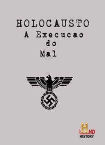 Holocausto: Execução do Mal - Poster / Capa / Cartaz - Oficial 1