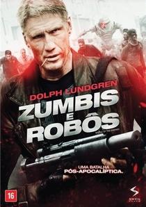 Zumbis e Robôs - Poster / Capa / Cartaz - Oficial 3