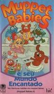 Muppet Babies e Seu Mundo Encantado (Muppet Babies 2)
