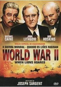 II Guerra Mundial: Quando os Leões Rugiram - Poster / Capa / Cartaz - Oficial 5