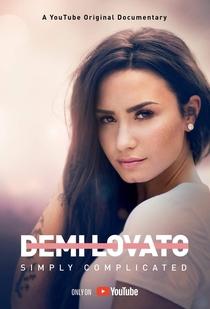 Demi Lovato: Simplesmente Complicada - Poster / Capa / Cartaz - Oficial 1