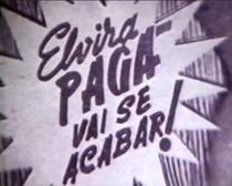 Elvira Pagã Vai Se Acabar! - Poster / Capa / Cartaz - Oficial 1