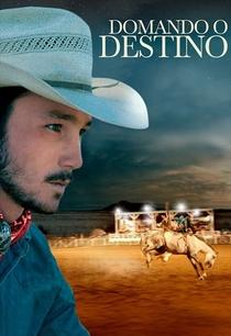 Domando o Destino - Poster / Capa / Cartaz - Oficial 5