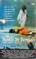 As Noites de Bengali (La Nuit Bengali)