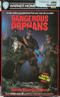Dangerous Orphans  - Poster / Capa / Cartaz - Oficial 2
