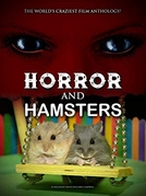 Horror and Hamsters (Horror and Hamsters)