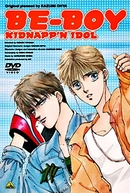 Be-Boy Kidnapp'n Idol (ビーボーイ キッドナプン アイドル)