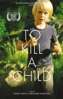Matar uma Criança (Att Döda ett Barn)