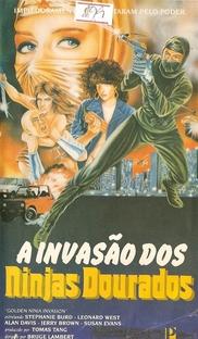 A Invasão dos Ninjas Dourados - Poster / Capa / Cartaz - Oficial 1