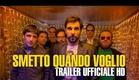 Smetto Quando Voglio - Trailer Ufficiale HD