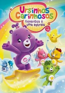 Ursinhos Carinhosos: Generosa é Uma Estrela - Poster / Capa / Cartaz - Oficial 2