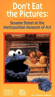 Don't Eat the Pictures: Sesame Street at the Metropolitan Museum of Art - Poster / Capa / Cartaz - Oficial 1