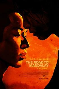 O Caminho para Mandalay - Poster / Capa / Cartaz - Oficial 1