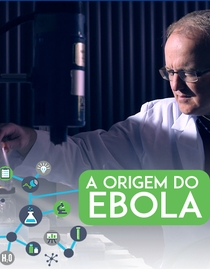 A Origem do Ebola - Poster / Capa / Cartaz - Oficial 1