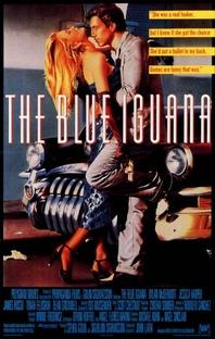 The Blue Iguana - Poster / Capa / Cartaz - Oficial 1