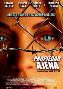 Propiedad Ajena  - Poster / Capa / Cartaz - Oficial 1