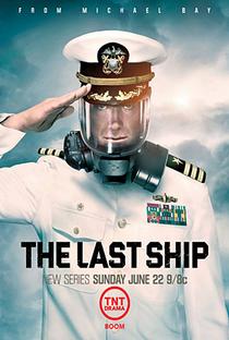 The Last Ship (1ª Temporada) - Poster / Capa / Cartaz - Oficial 2
