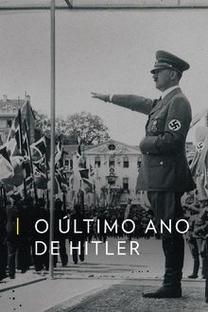 O Último Ano de Hitler - Poster / Capa / Cartaz - Oficial 2