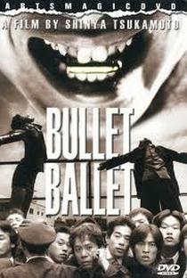 Bullet Ballet - Poster / Capa / Cartaz - Oficial 4