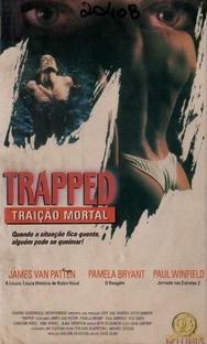 Trapped - Traição Mortal  - Poster / Capa / Cartaz - Oficial 1