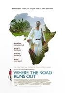 Where the Road Runs Out (Where the Road Runs Out)