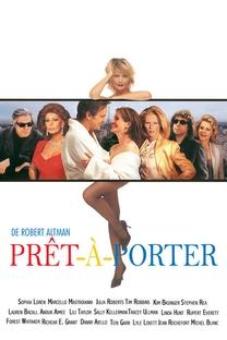 Prêt-à-Porter - Poster / Capa / Cartaz - Oficial 4