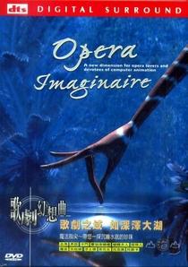 Opéra imaginaire - Poster / Capa / Cartaz - Oficial 5