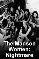 The Manson Women (The Manson Women: An American Nightmare)